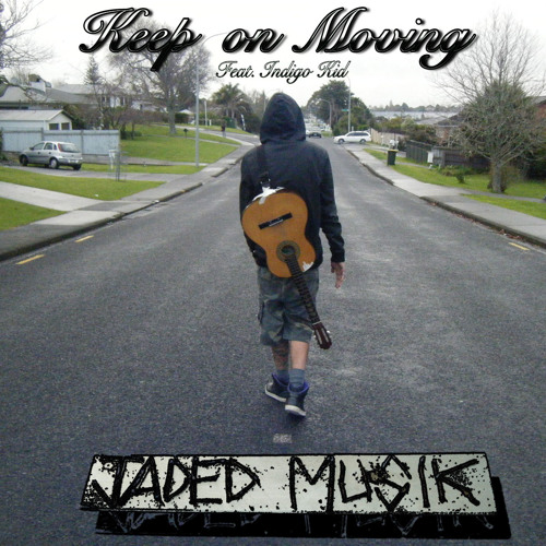 Keep on moving feat. Indigo Kid