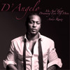 D'Angelo - Me And Those Dreaming Eyes Of Mine [Arkiv Remix]
