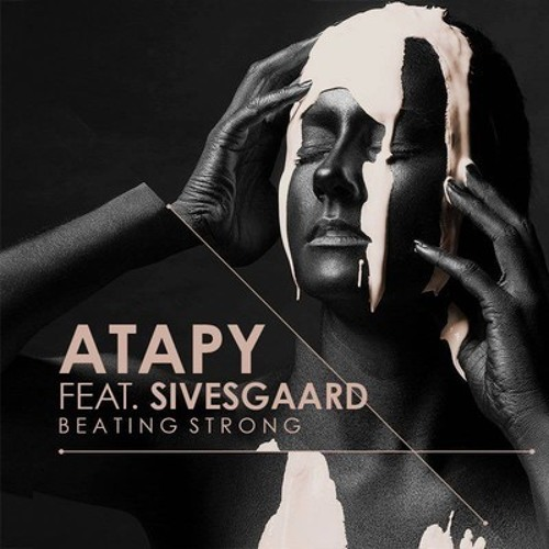 Atapy feat. Sivesgaard - Beating Strong (Luis Leon Remix)