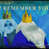 I Remember You - Adventure Time (Cover Instrumental) -FREE DOWNLOAD!!-