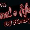 DJ Hendrys- Carcel O Infierno Remix
