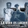 La Vida Es Logica (Ft. 3p!)