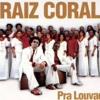 A Coroa - Raiz Coral