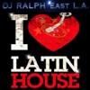 DJ-RALPH-East L.A.-LOVIN  THAT LATIN-HOUSE-MIX 1