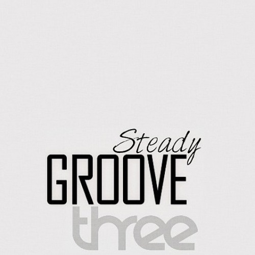 BamaLoveSoul Presents Steady Groove 3