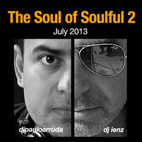 The Soul of Soulful 2 by Paulo Arruda feat. DJ Ienz
