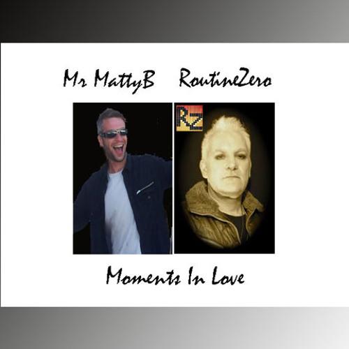 RoutineZero Ft. Mr.MattyB: Moments In Love (Shinier Remix)
