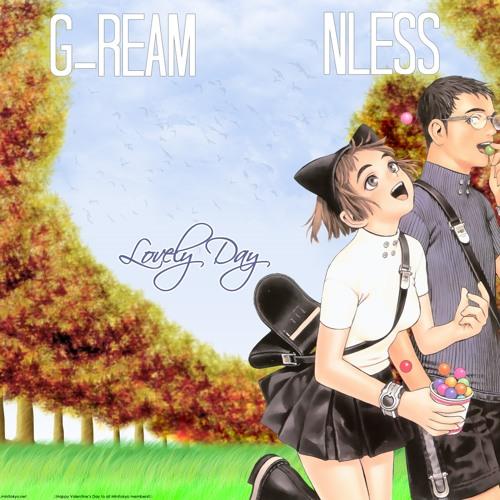 Lovely Day- GReam ft Nless