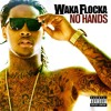 No Hands (feat. Roscoe Dash, Wale)(Noire Fox Remix)