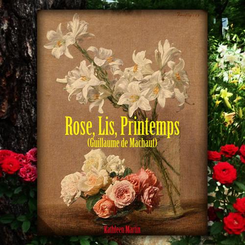 Rose, Lis, Printemps (Machaut)