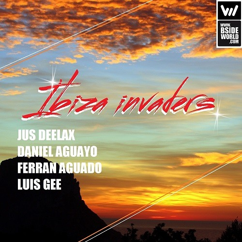 Jus Deelax, Daniel Aguayo, Ferran Aguado, Luis Gee - Ibiza Invaders (Original Mix)