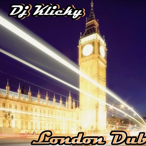 Dj Klicky-London Dub (Original Mix)Preview