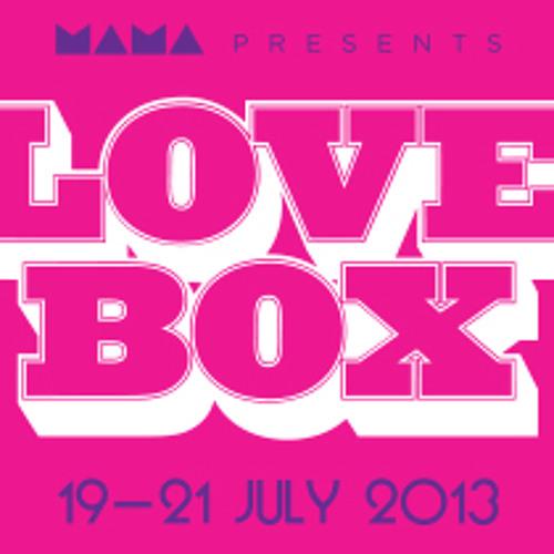 LOVEBOX2013 (Maitdogg Music Mash Too.Little.Time. SmashBox)