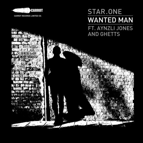 Star.One feat Aynzli Jones & Ghetts - Wanted Man