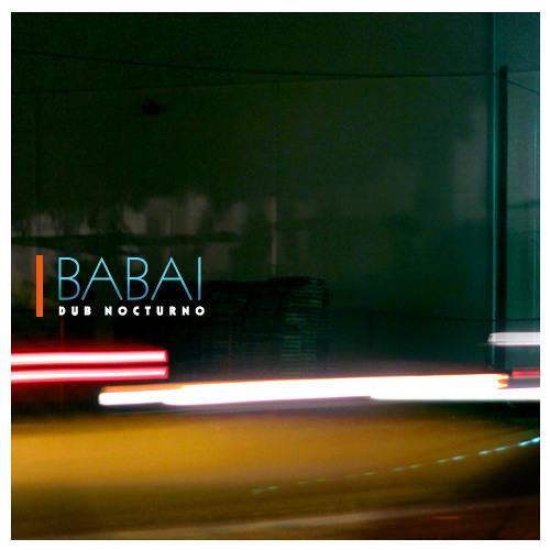 Babai ( Dub Nocturno Mix )