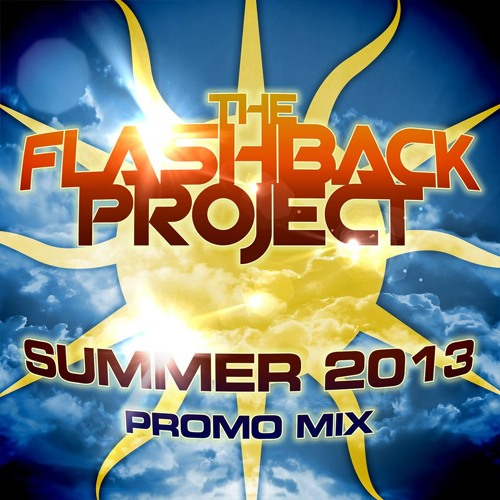 THE FLASHBACK PROJECT SUMMER 2013 PROMO MIX