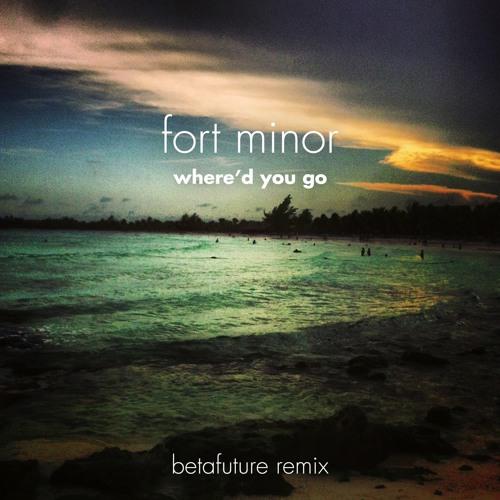 Where'd You Go (Betafuture Remix)
