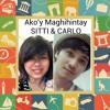 Ako'y Maghihintay - Sarah G & Mark B (Cover by Sitti & Carlo)