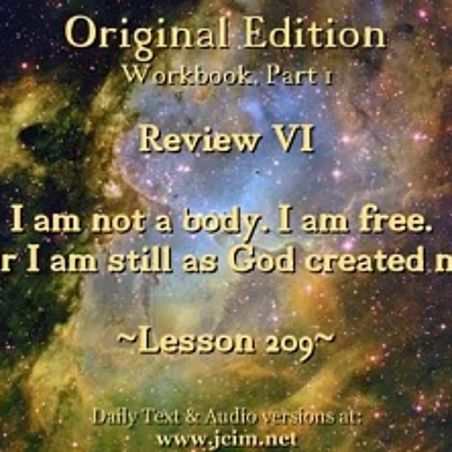 ACIM LESSON 209 AUDIO Review VI - L189 ♫ ♪ ♫