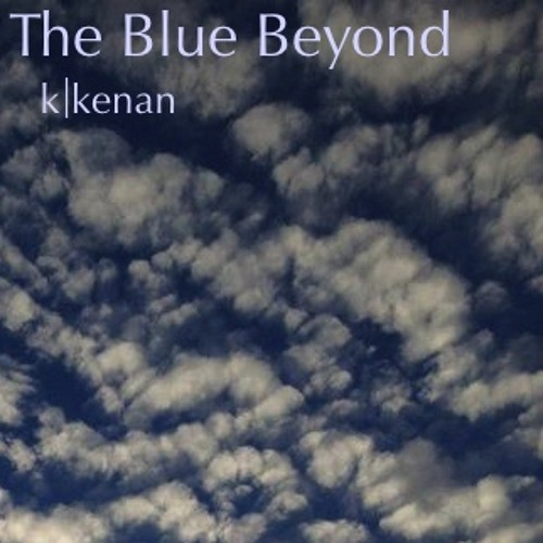 The Blue Beyond