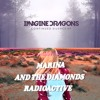Radioactive vs Radioactive - Imagine Dragons and Marina and the Diamonds Mashup