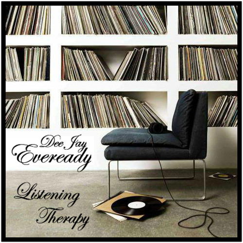 Eveready - Listening Therapy Mixtape