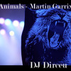 130 Animals - Martin Garrix [DJ Dirceu ¡RemiX! 2013]