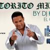 El Torito Mix Dj Kaiser El Original