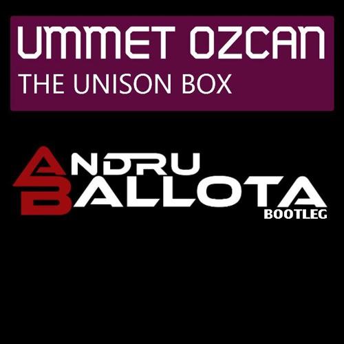 Ummet Ozcan vs Porter Robinson - The Unison Box (Ballota Bashup)