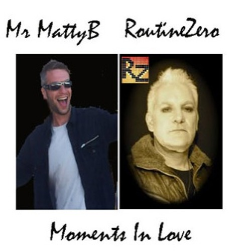 Moments In Love - reworked by MattyB