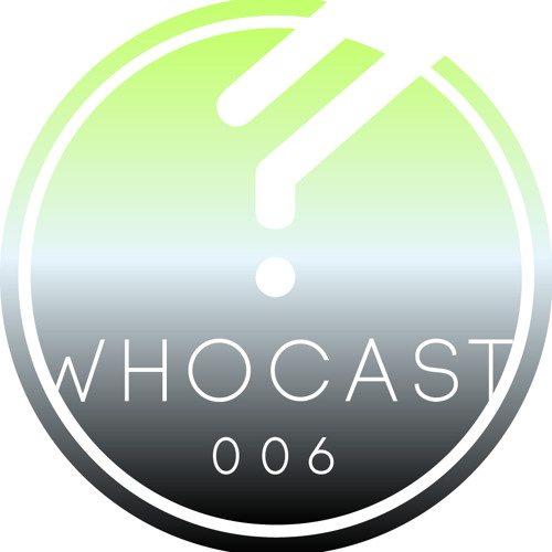 WHOCAST006 - miKech (Who Else Music)