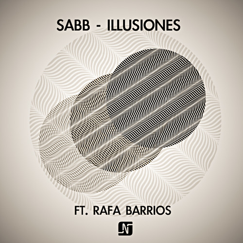 Sabb - Illusiones ft Rafa Barrios - Noir Music