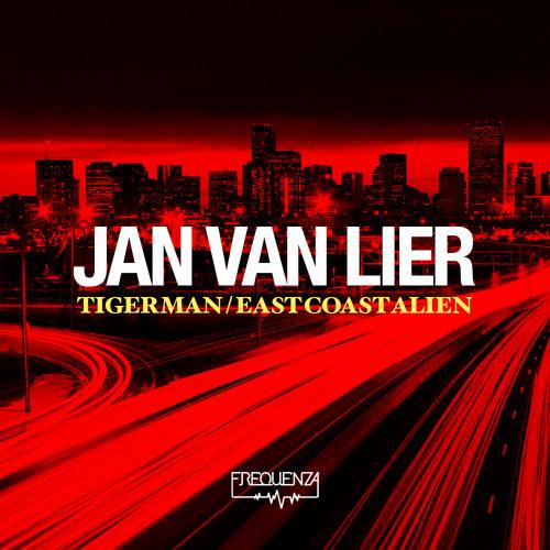 Jan Van Lier - Tiger Man / East Coast Alien