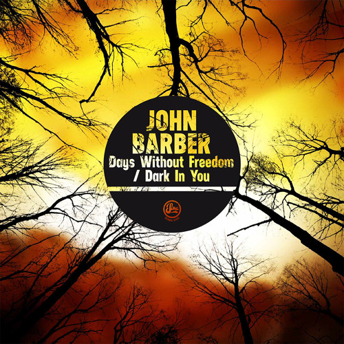 John Barber - Dark In You (Soma 376d)