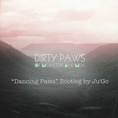 Dancing Paws (Dirty Paws Bootleg)