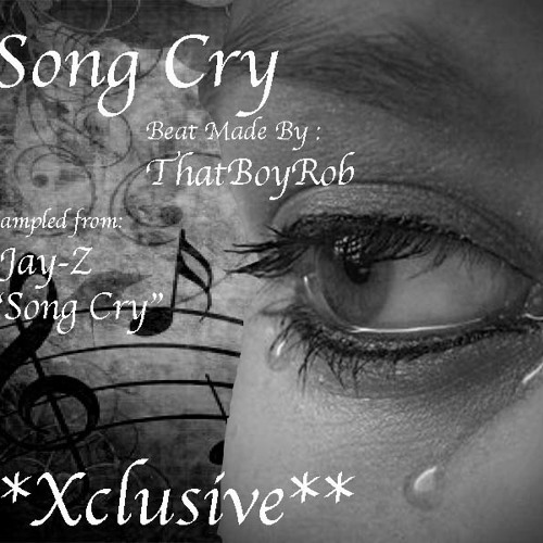 Song Cry - Xclusive