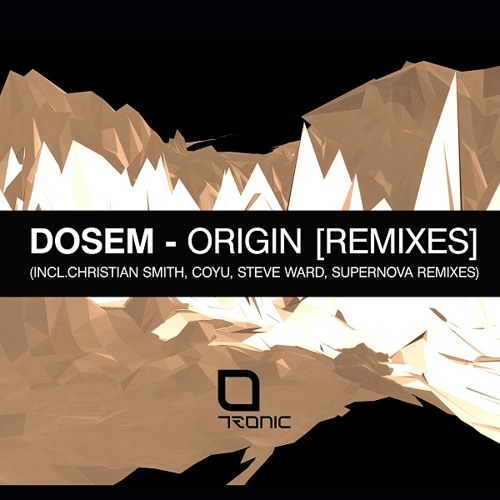 Dosem - Abstral (Coyu Remix) [Tronic]