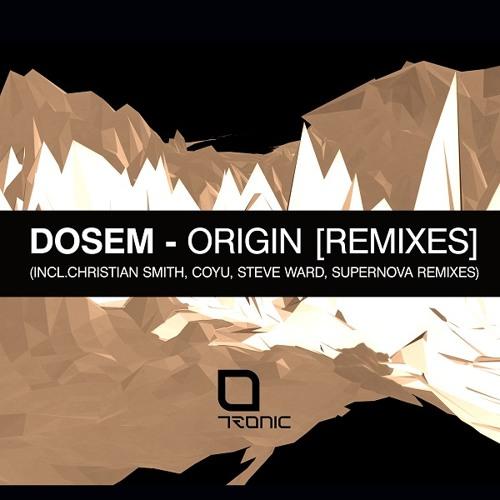 Dosem - Origin (Remixes)