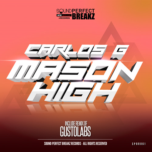 Carlos G - Mason High (Original Mix)