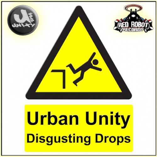 Disgusting Drops (Urban Unity vs Megamouth) [*sampler]