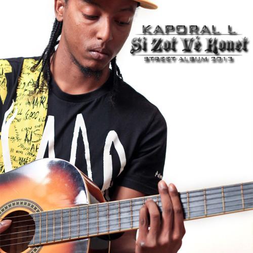 Nou Va Touzour Fé La Misik - Kaporal L Feat King Jahming - Djé Records - 2013