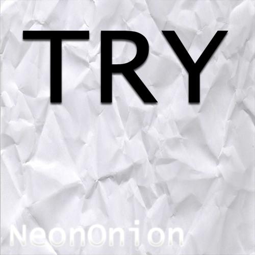 NeonOnion - Try