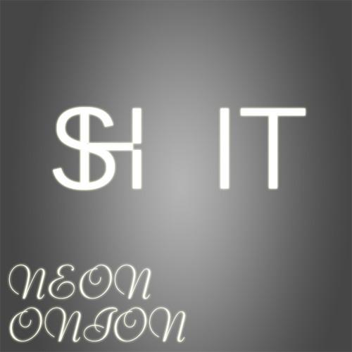 NeonOnion - Shit (Original Mix)