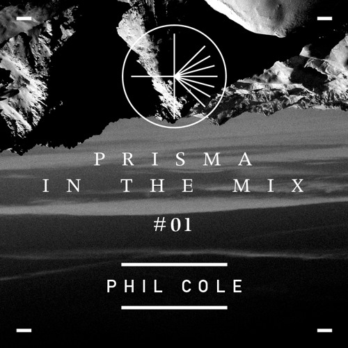 PRISMA in the mix #1 - Phil Cole