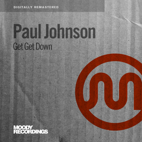 Paul Johnson - Get Get Down - REMASTERED 2013