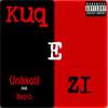 Unikkatil - Kuq E Zi (feat. Klepto)