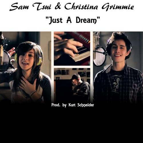 Sam Tsui ft. Christina Grimmie - Just A Dream by JosephSewIgnacio | Joseph  Sew Ignacio | Free Listening on SoundCloud