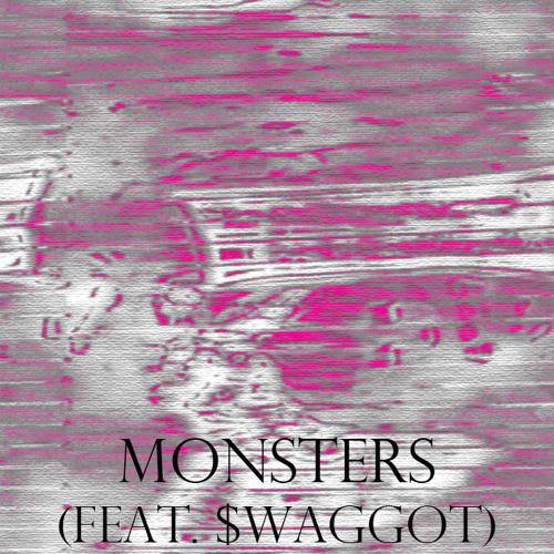 Monsters (Feat. $WAGGOT)