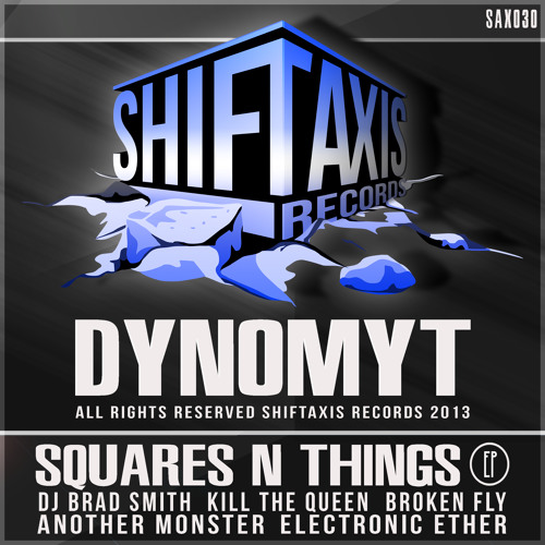 Dynomyt - Squares N Things (Original Mix) [Official Re-Mastered Release] [Out Now On Beatport]