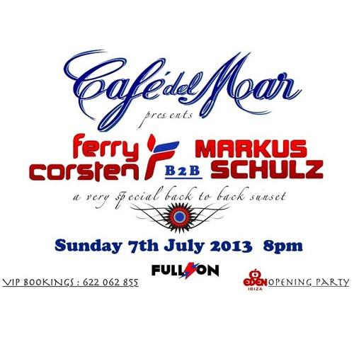 Ferry Corsten & Markus Schulz at Café Del Mar, Ibiza [July 7, 2013]